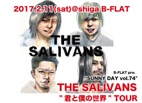 B-FLAT pre. &#8220;SUNNY DAY vol.74<br />&#8221; THE SALIVANS &#8221; 君と僕の世界&#8221;  TOUR