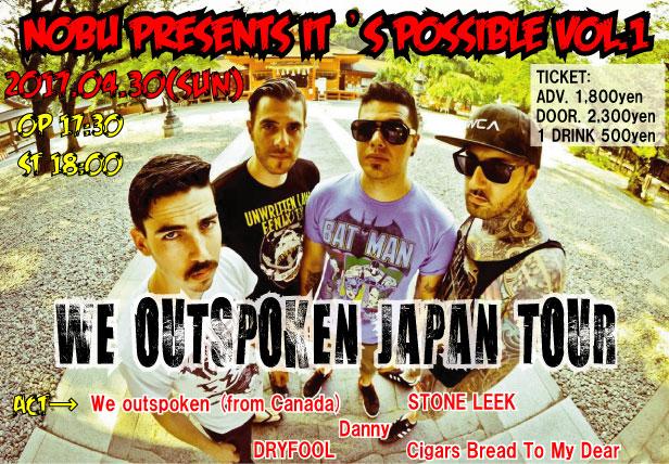 NOBU presents  It 's Possible vol.1 We outspoken Japan tour