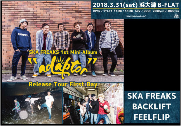 "SKA FREAKS ""adaptor"" Release Tour First Day"