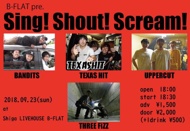 B-FLAT pre. Sing! Shout! Scream! <br />TEXAS HIT &#8220;One step forward TOUR&#8221;