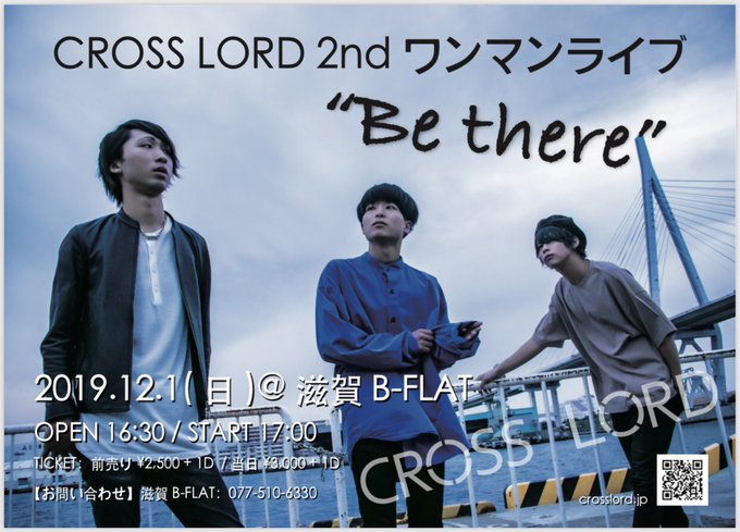 "CROSS LORD 2nd ワンマンライブ ""Be there"""